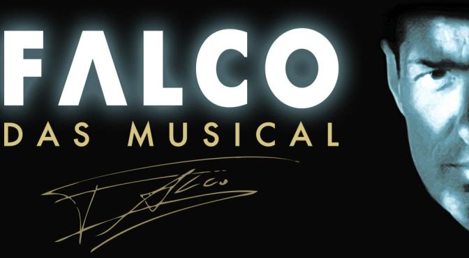 FALCO – Das Musical – Österreich, Deutschland, Schweiz…